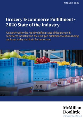 Grocery E-commerce Fulfillment - 2020 State of the Industry McMillanDoolittle
